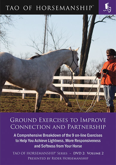 Ground Exercises to Improve Connection and Partnership – DVD 2: Volume 2