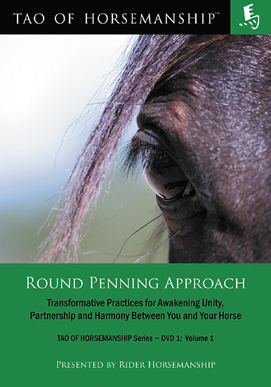 Round Penning Approach – DVD 1: Volume 1