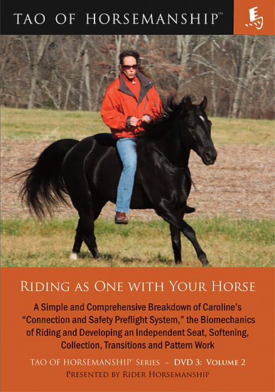 Riding as One with Your Horse – DVD 3: Volume 2
