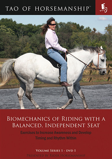 Biomechanics of Riding with a Balanced, Independent Seat