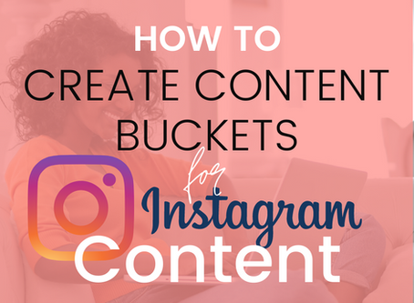 How to Create Content Buckets for Instagram Content