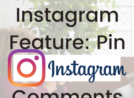 New Instagram Feature: Pin Instagram Comments