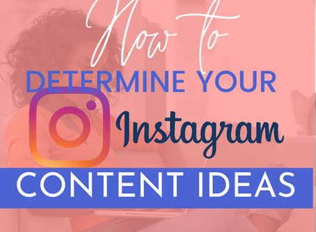 How to Determine Your Instagram Content Topics and Content Themes