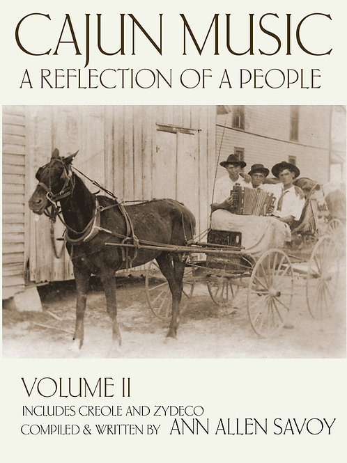 Cajun Music: A Reflection of a People Volume II Soft Cover