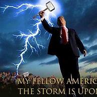Trump storm is upon us thors hammer.jpg
