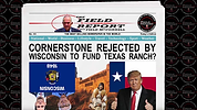 Cornerstone Rejected by WI to fund TX ra