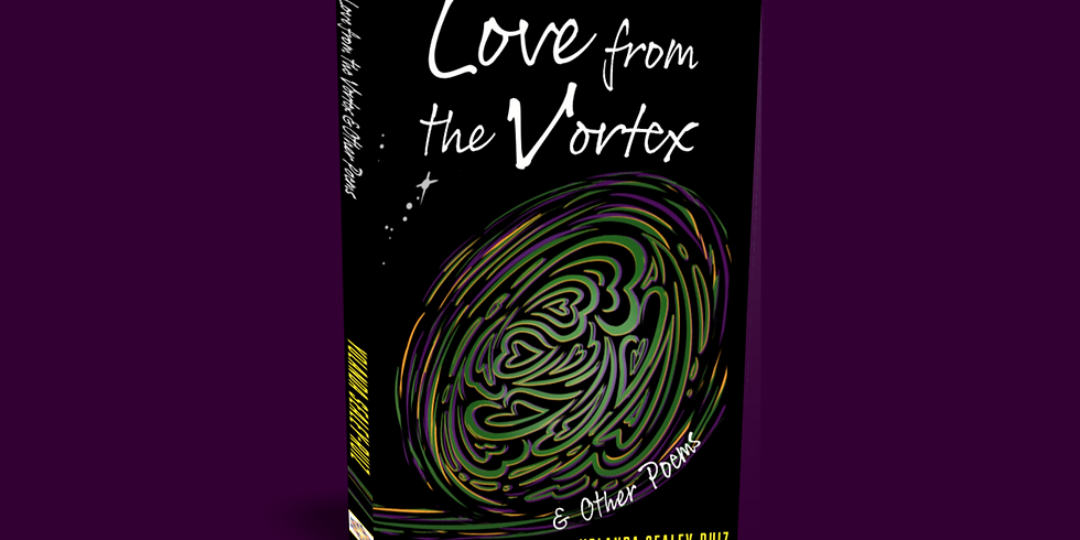 POSTPONED: Reading & Signing (Love from the Vortex & Other Poems)