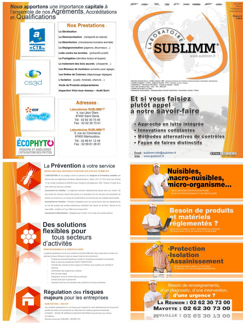 Société familiale de 50 ans, le Laboratoire SUBLIMM est spécialisé dans la dératisation, la désinsectisation, fumigation, lutte contre les pigeons et le détermitage.