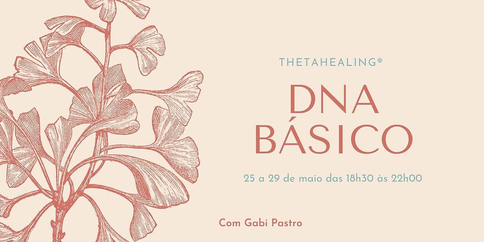 DNA Básico - ThetaHealing®  ON-LINE (25 a  29 de maio de 2020)