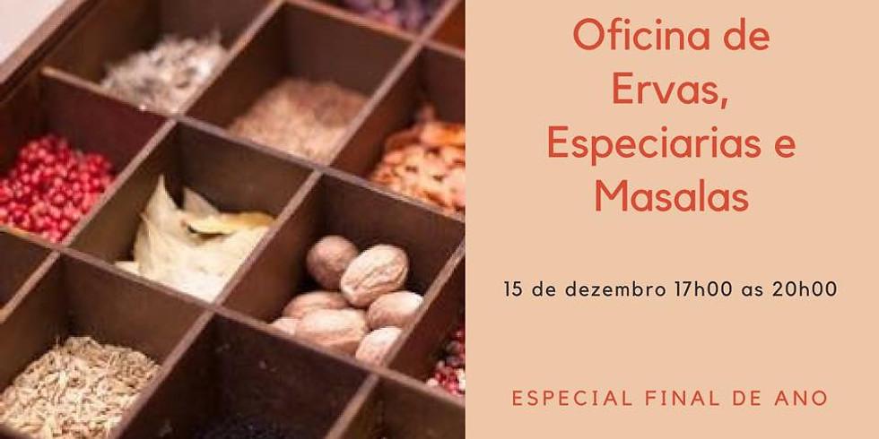 Oficina de Ervas, Especiarias e Masalas - Especial Final de Ano