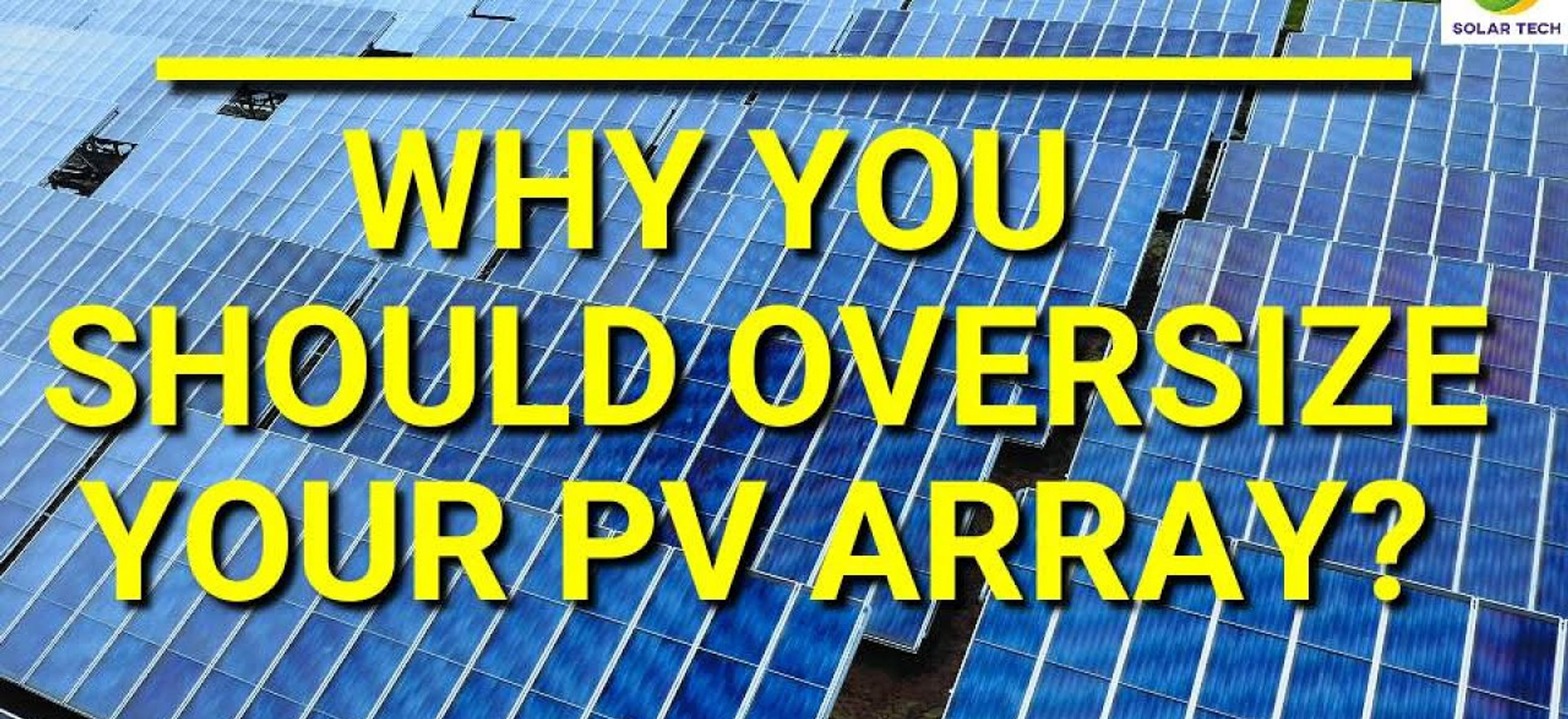 Why you should oversize your PV array?