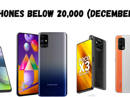 Top smartphones below 20,000 :(December 2020)