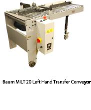 Baum MILT 20 Left Hand Transfer Conveyor