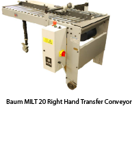 Baum MILT 20 Right Hand Transfer Conveyor