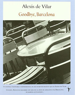 Books Alexis de Vilar - Goodbye, Barcelona