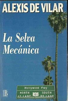 Books Alexis de Vilar - La Selva Macanica