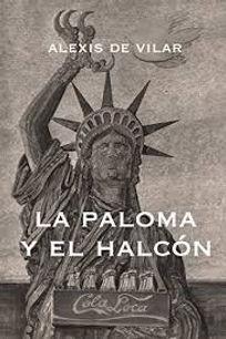 Books Alexis de Vilar - La Paloma y El Halcon