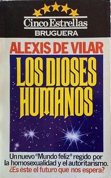 Books Alexis de Vilar - Los Dioses Humanos