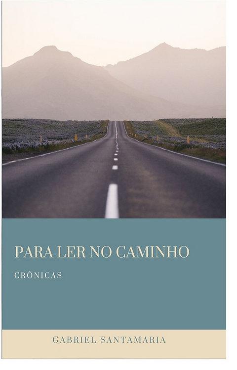 Para Ler no Caminho