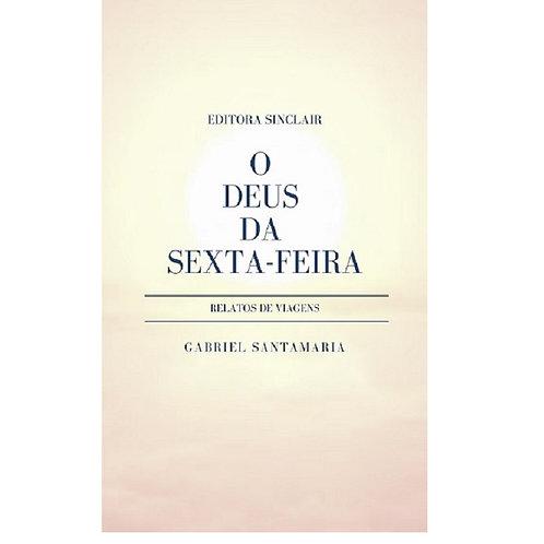 O DEUS DA SEXTA-FEIRA