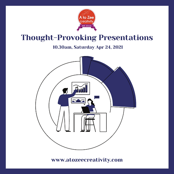 2021: Thought-provoking presentations
