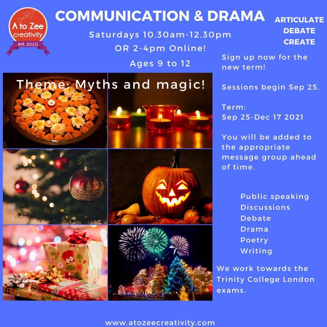 Comm & Drama (9-12 yrs) Sat 10.30-12.30