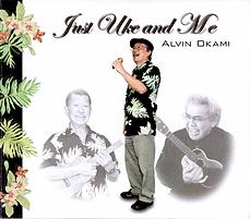 JUST UKE AND ME / ALVIN OKAMI ジャスト ウケ アンド ミー / アルビンオカミ