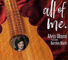 ALL OF ME / Alvin Okami featuring Gordon Mark オールオブミー / アルビンオカミ フィーチャー ゴードンマーク