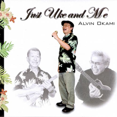 CD_JUST UKE AND ME/ ALVIN OKAMI