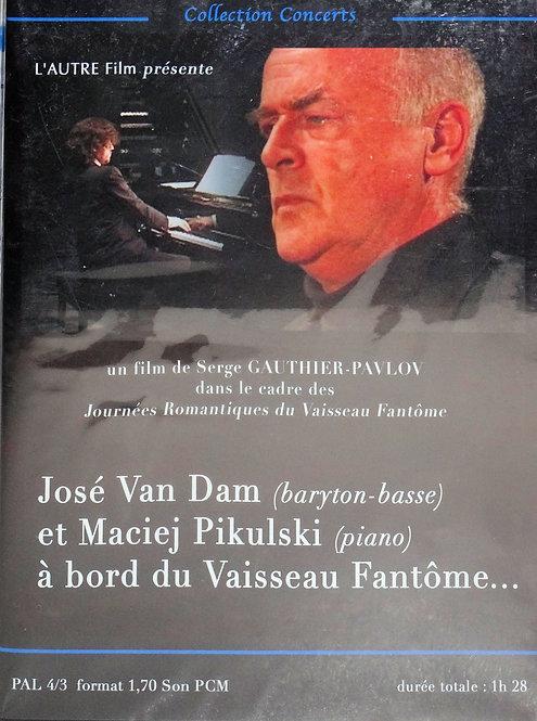 DVD José Van Dam, Maciej Pikulski à bord du Vaisseau Fantôme