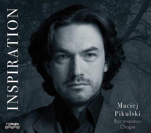 CD Inspiration Rachmaninov Chopin, Maciej Pikulski, piano