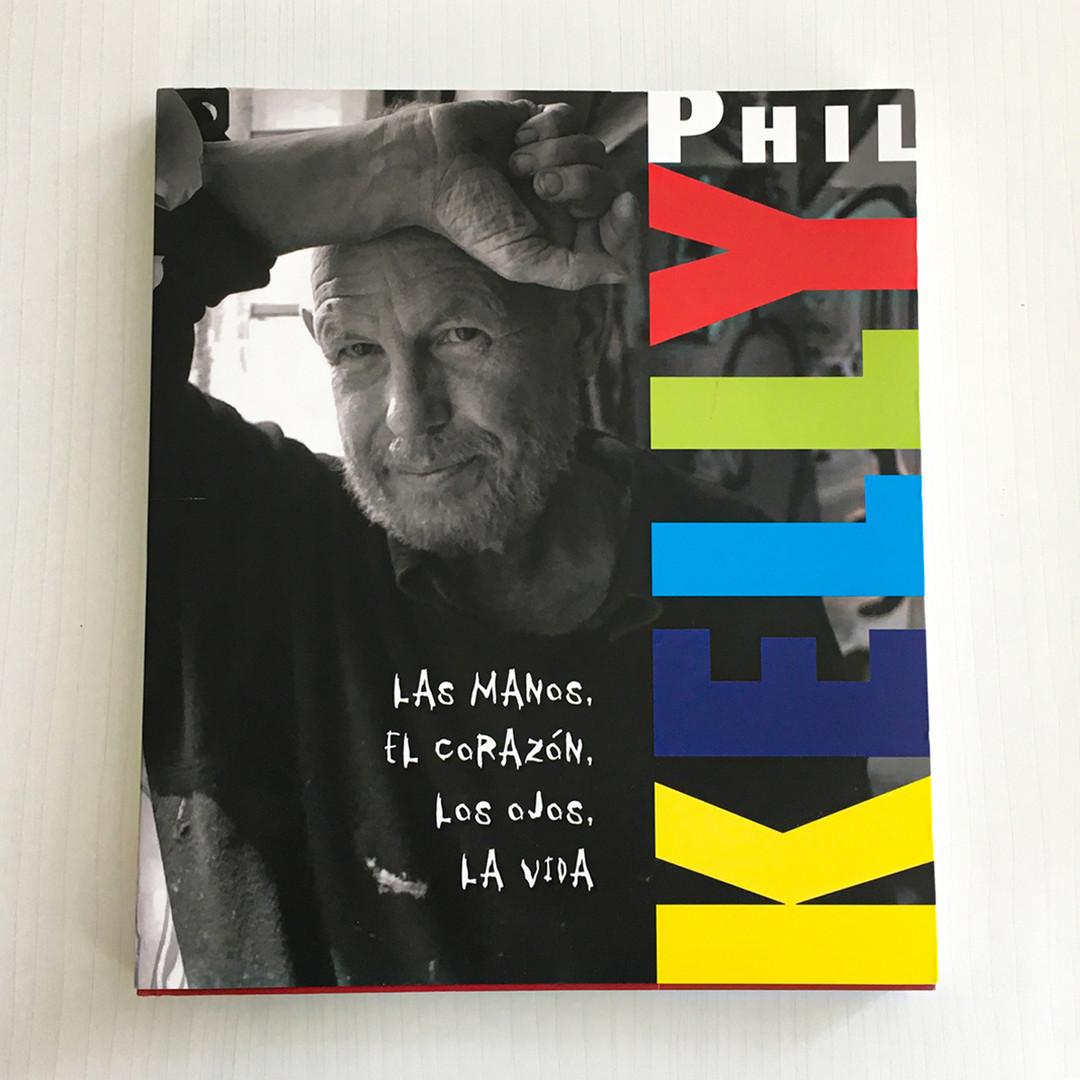 Las manos, el corazón, los ojos, la vida - Phil Kelly