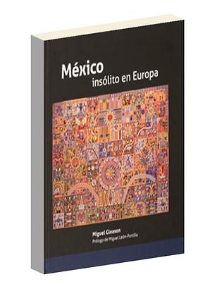México insolito en Europa