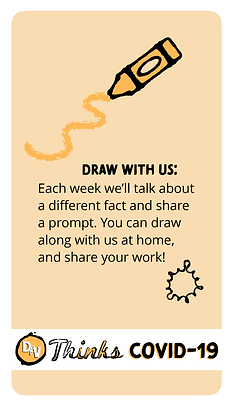 Draw with us: Each week we'll talk about a different fact and share a prompt. You can draw along with us at home, and share your work!