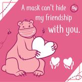 A mask can't hide friendship - Design