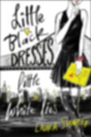 Laura Stampler, Little Black Dresses Little White Lies