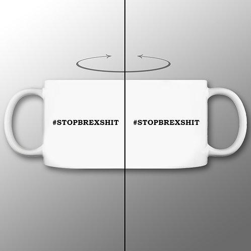 Stop Brexshit Mug | Anti Brexit Merchandise