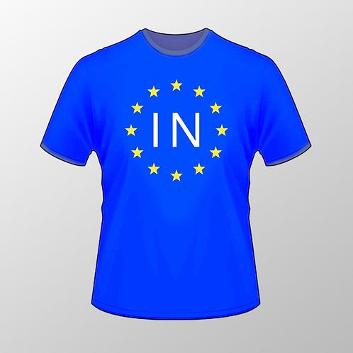 Pro EU IN T Shirt | European Union Merchandise | Remain Gifts | Stop Brexit Shop | Europe Merch