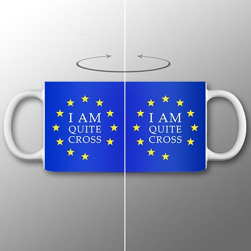 Pro-EU Mug | Quite Cross | European Union Gifts | Merchandise | Anti Brexit