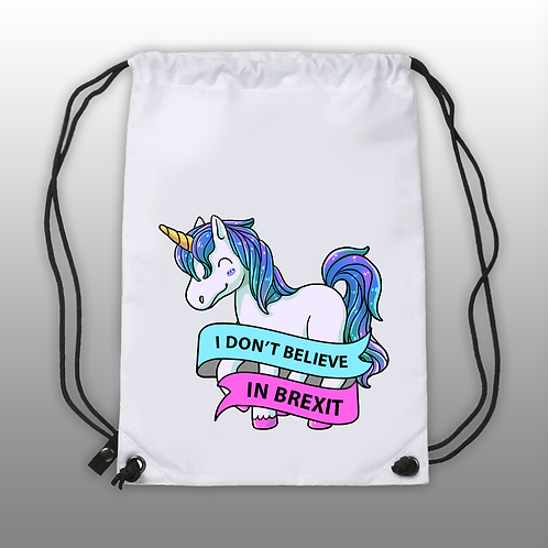 'I Don't Believe in Brexit...' - DrawString Bag