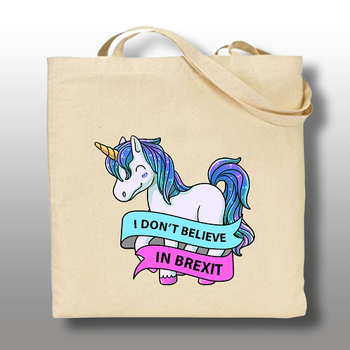 'I Don't Believe in Brexit..' Tote Bag