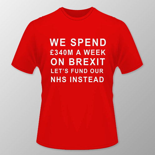 Brexit Lies | Lets Fund Our NHS T Shirt | Red | European Union Merchandise | Remain Gifts | Stop Brexit Shop | Europe Merch
