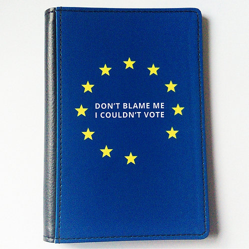 Don't Blame Me I Couldn't Vote Passport Cover