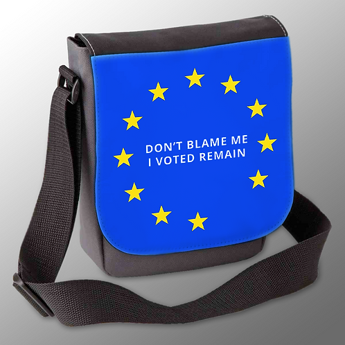 'Don't Blame Me, I Voted Remain' Shoulder Bag