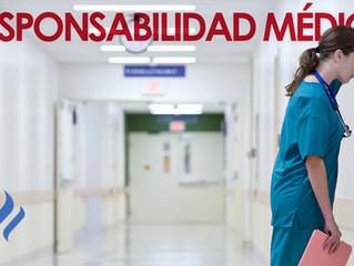 Responsabilidad médica ante una mala praxis