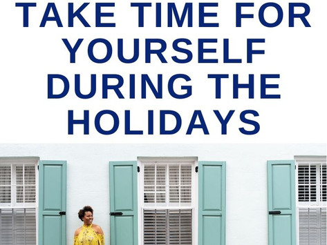 Take Time For Yourself During the Holidays