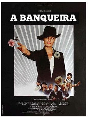 A BANQUEIRA (La Banquière, 1980)