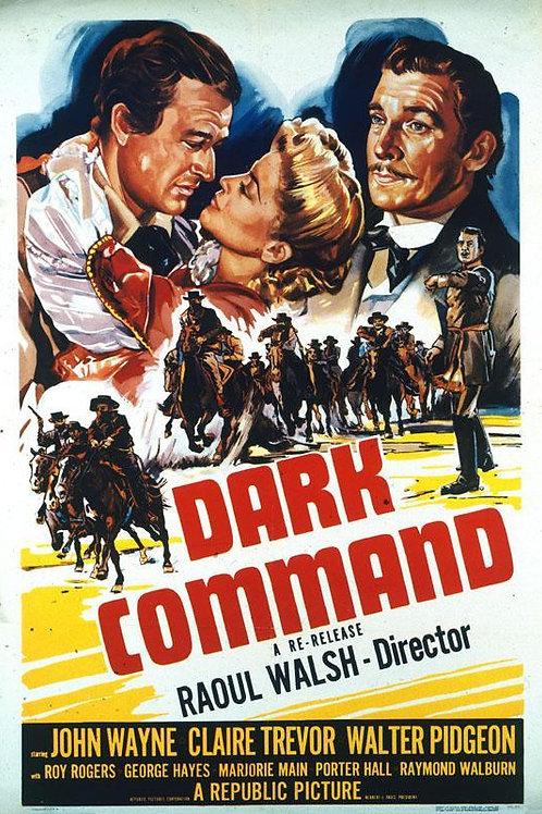 COMANDO NEGRO (Dark Command, 1940)