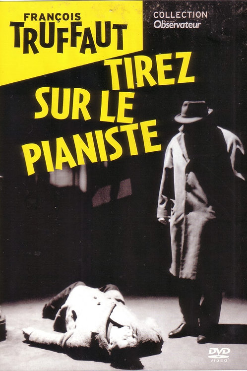 ATIREM NO PIANISTA (Tirez Sur Le Pianiste, 1960)