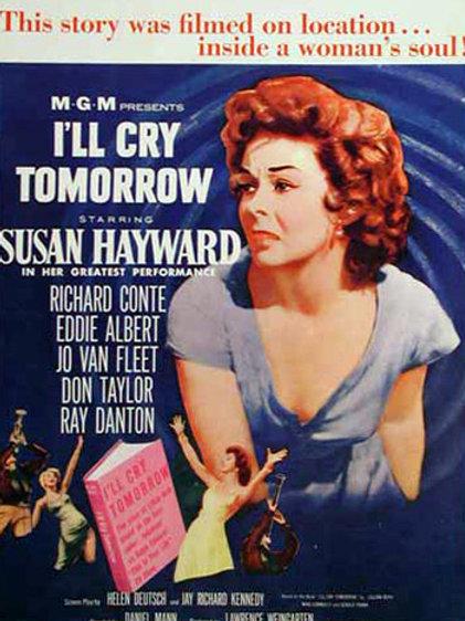 EU CHORAREI AMANHÃ (I'll Cry Tomorrow, 1955)